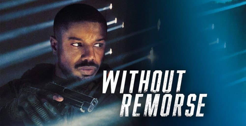 รีวิวหนัง Tom Clancy's Without Remorse 2021